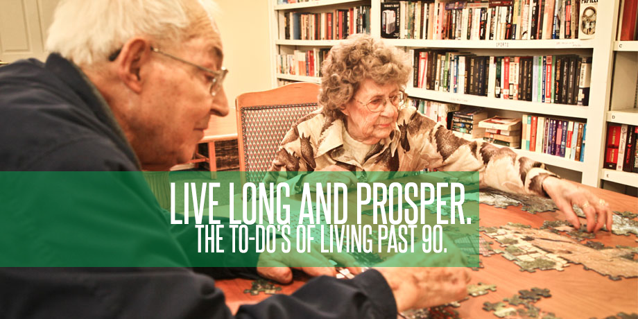 Want To Live Past 90? Here's A To-Do List!