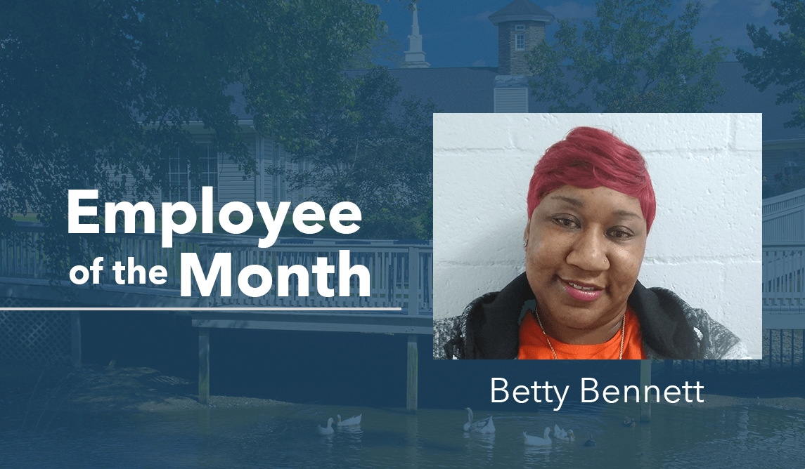 Betty Bennett – Employee Of The Month