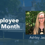 Ashley Jackson – Employee Of The Month