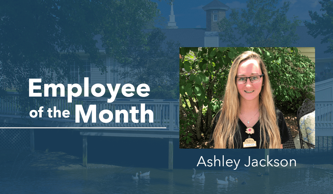 Ashley Jackson – Employee Of The Month