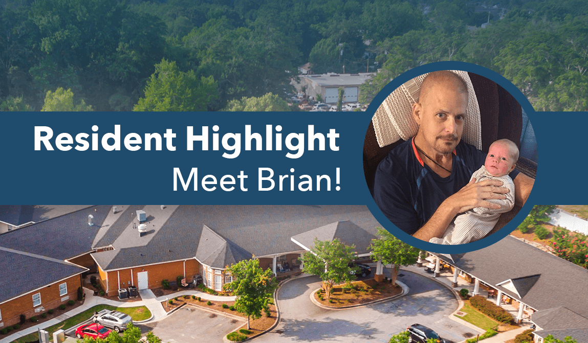 Brian – Resident Of The Month
