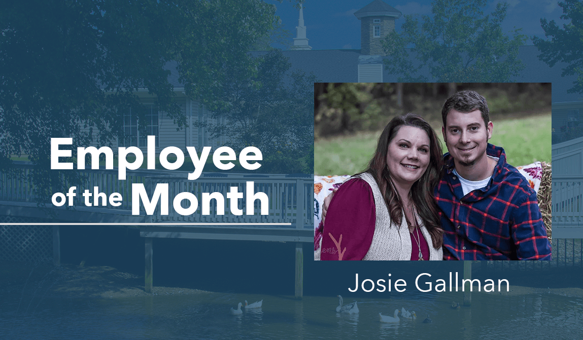 Josie Gallman – Employee Of The Month