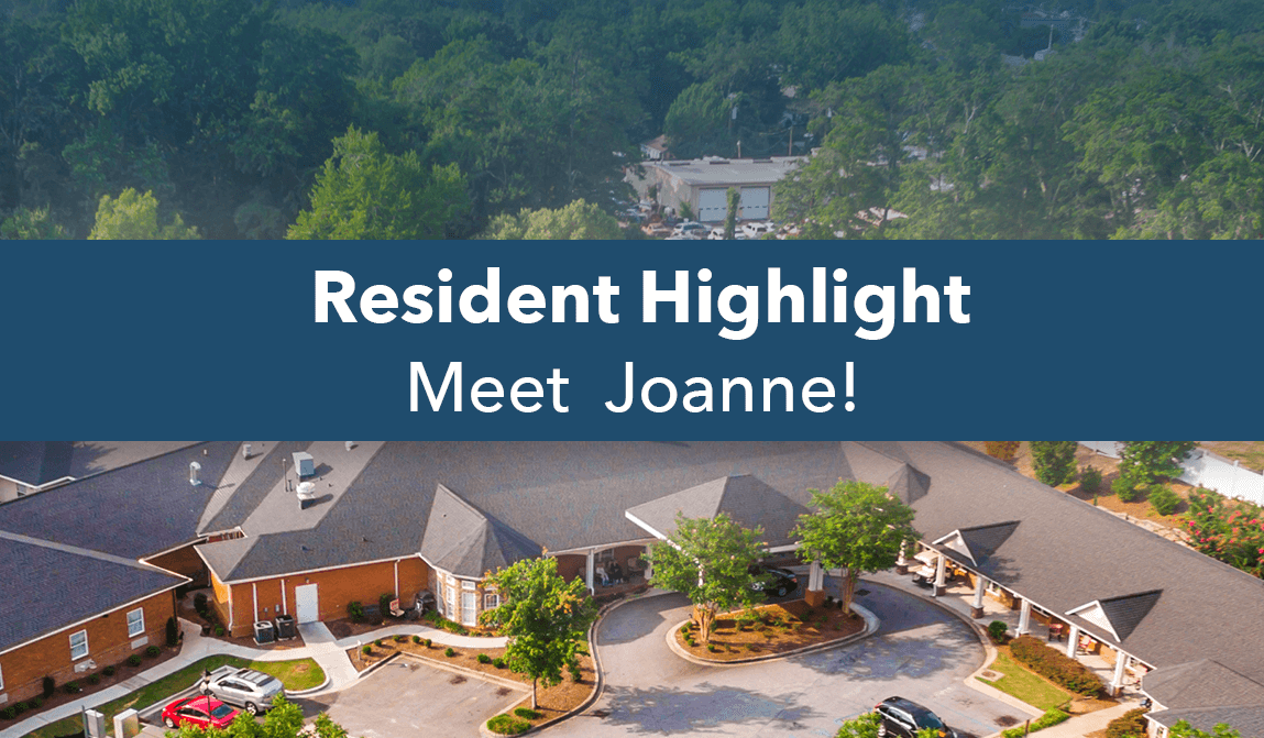 Joanne – July Resident Of The Month